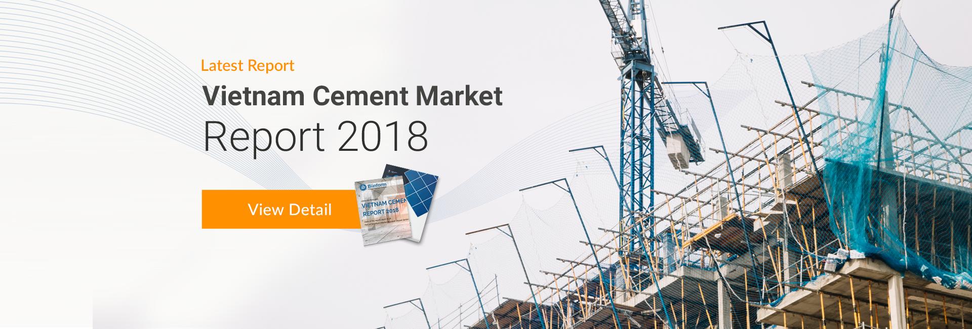 Vietnam Cement Market 2018 Report