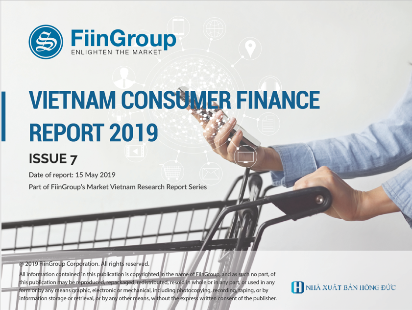 Vietnam Consumer Finance Market 2019 Report