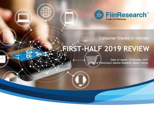 Consumer Finance in Vietnam - First-Half 2019 Review