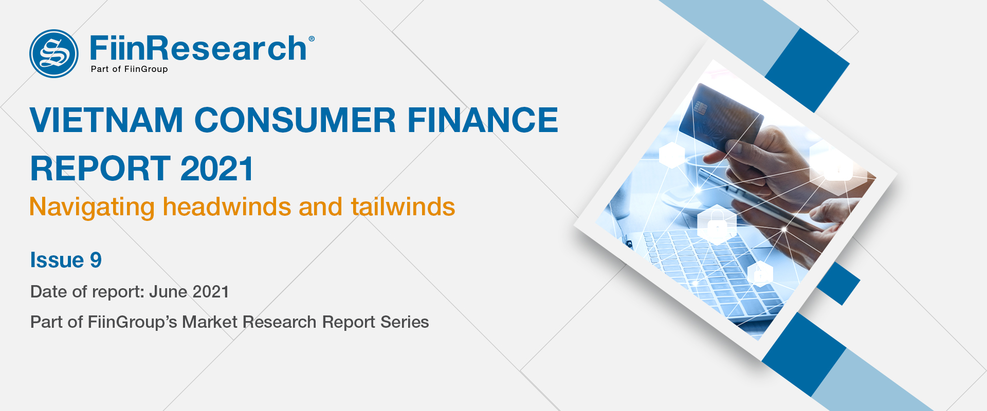 Vietnam Consumer Finance Market 2021 Report